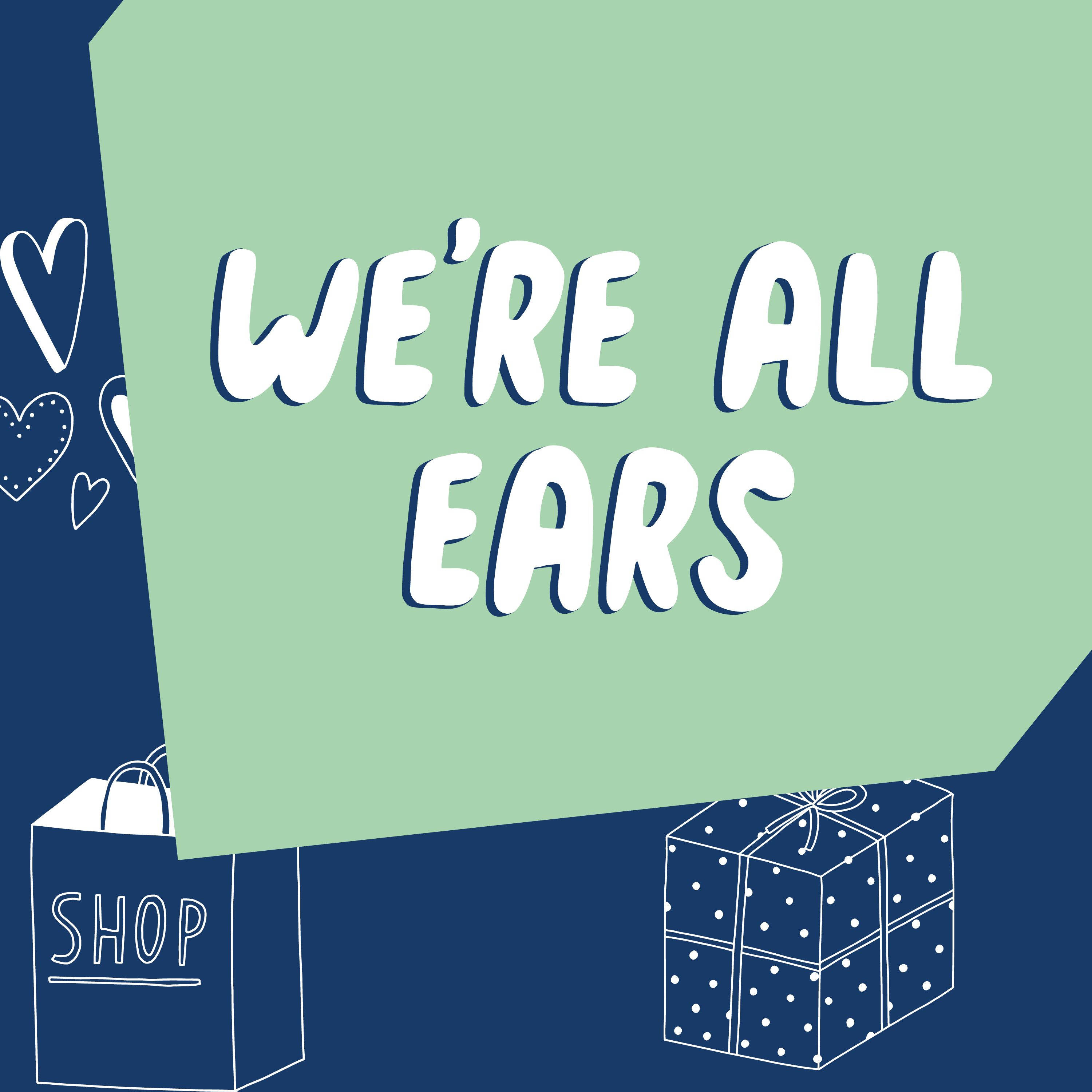We're All Ears Survey
